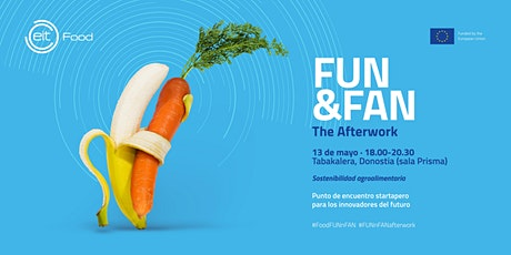 EIT Food FUN&FAN The Afterwork. Donostia billets