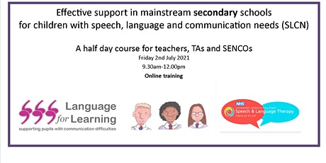 Effective support for secondary school children with SLCN tickets