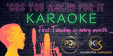 Cos You Asked For It Karaoke tickets