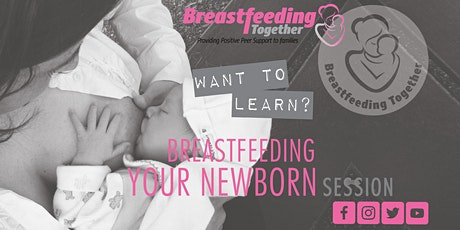 Breastfeeding Your Newborn tickets