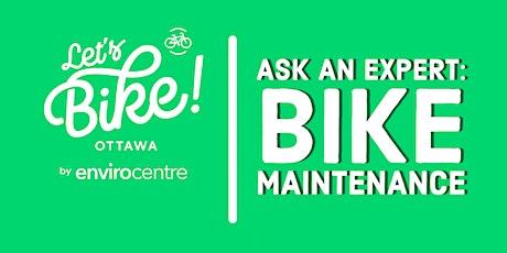 Ask an Expert - Bike Maintenance (Bilingual) tickets