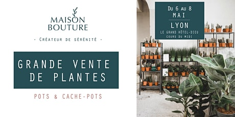 LYON // LE JARDIN ÉPHÉMÈRE DE MAISON BOUTURE - VENTE DE PLANTES billets
