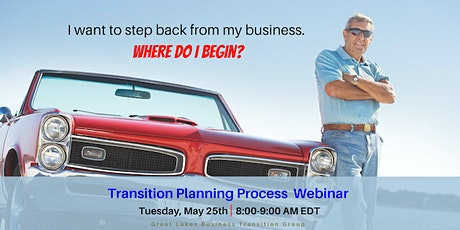 Great Lakes Business Transition Group- Business Transition Planning Process tickets