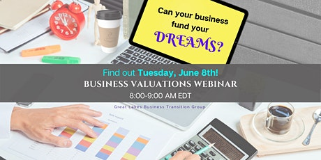 Great Lakes Business Transition Group- Webinar Series - Business Valuations tickets