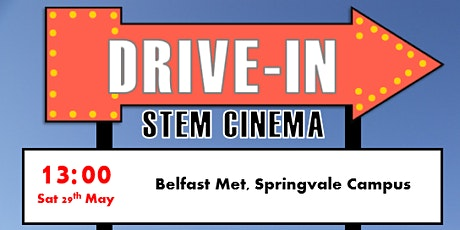 Sentinus Drive Through STEM Cinema 13:00 Belfast Met Springvale Campus tickets