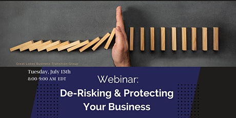 Great Lakes Business Transition- De-Risking and Protecting your Business tickets