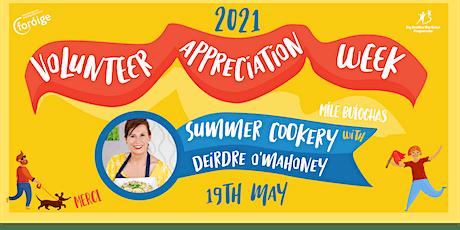 Foróige's Volunteer Appreciation Week- Summer Cookery tickets