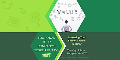 Great Lakes Business Transition Group- Increasing your Transferrable Value tickets