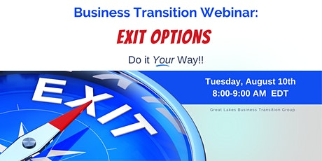 Great Lakes Business Transition Group- Business Exit Options biglietti