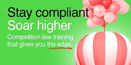 Competition Law and Compliance - May 2021 Tickets