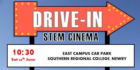 Sentinus Drive Through STEM Cinema 10:30 Southern Regional College, Newry tickets