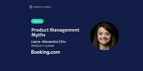 Webinar: Product Management Myths by Booking.com Product Leader tickets