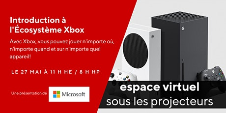 Introduction à l'Écosystème Xbox tickets