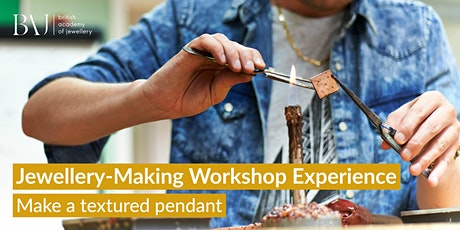 BAJ's Jewellery-Making Workshop Experience: Make A Textured Pendant tickets