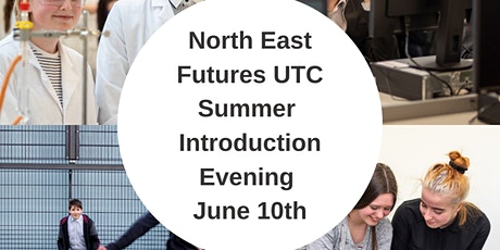 North East Futures UTC Summer  Introduction Evening tickets
