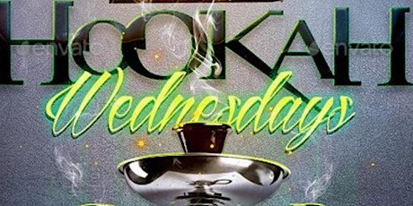 NO WORRIES WEDNESDAY HENNESSY WINGS AND HOOKAH tickets