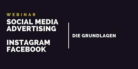 Webinar Social Media Advertising: Anzeigen auf Instagram & Facebook tickets