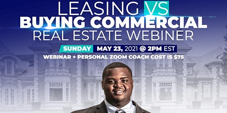 Leasing Vs Buying Commercial Real Estate tickets