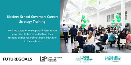Kirklees School Governors Careers Strategy Training tickets