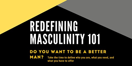 Redefining Masculinity tickets