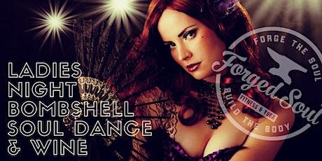 Ladies Night Bombshell Soul Dance & Wine tickets