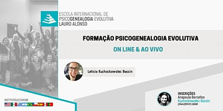 FORMAÇÃO INTERNACIONAL PSICOGENEALOGIA EVOLUTIVA - ON LINE bilhetes