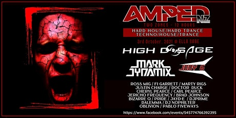 Amped NZ - HIGH DOSAGE, JODY 6 & MARK DYNAMIX tickets