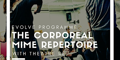 The Corporeal Mime Repertoire with Theatre Re tickets