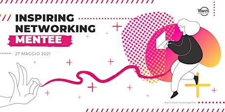 Inspiring Networking Mentee biglietti