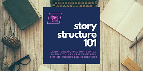 Story Structure 101 - online creative writing workshop tickets