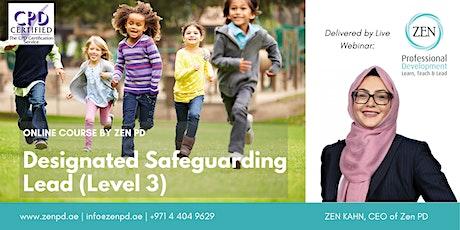 Designated Safeguarding Lead (Level 3) - Online Training tickets