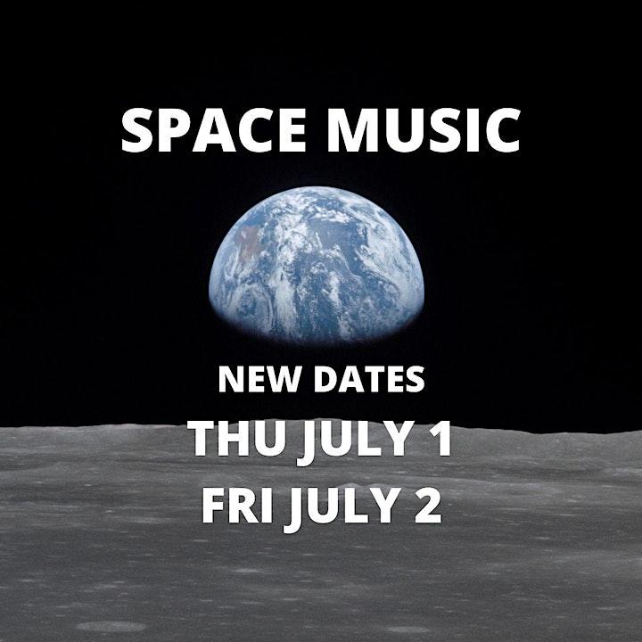 Space Music - Thu July 1 and Fri July 2 image