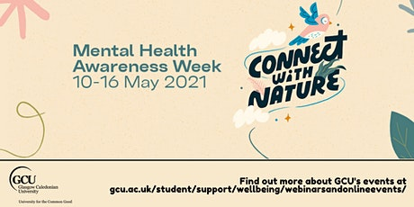 GCU Student Mindfulness Sessions - Mental Health Awareness Week tickets