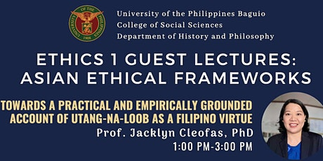 """Ethics 1 Guest Lecture: """"Utang-na-Loob as a Filipino Virtue"""" tickets"""
