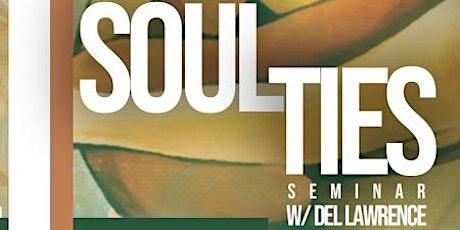 Soul Ties Seminar (Little Rock) tickets