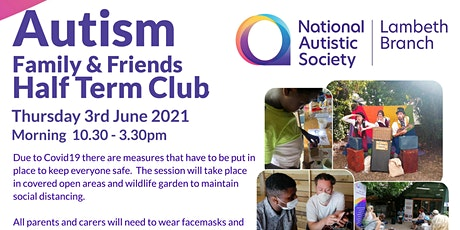 Autism  Family & Friends  Half Term Club tickets