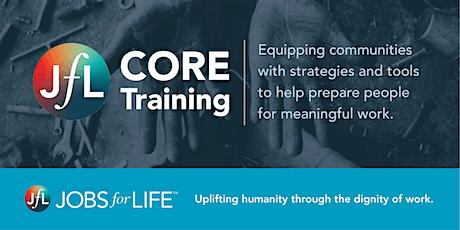 Jobs for Life (JfL) CORE Training - September 17-18 (ONLINE) tickets