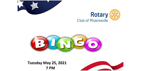 Rotary Club of Phoenixville Virtual Bingo FUN-raiser tickets