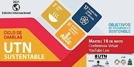 UTN Sustentable  ODS2  /ODS11 y ODS 17 entradas