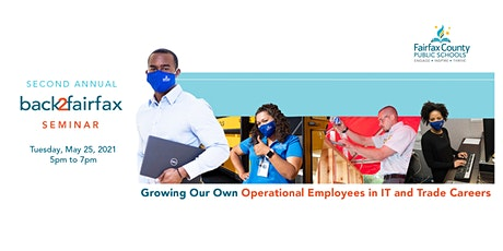 2nd Annual Back2Fairfax Seminar: Growing Operational Employees-IT & Trades tickets