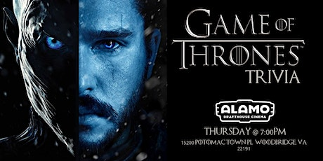 Game of Thrones Trivia at Alamo Drafthouse Woodbridge tickets