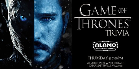 Game of Thrones Trivia at Alamo Drafthouse Charlottesville tickets