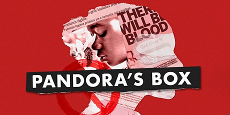 Pandora's Box: Lifting The Lid On Menstruation - Movie Night in June tickets