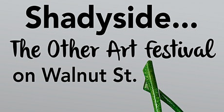 Shadyside...the other Art Festival on Walnut Street with Craft Marketplace tickets