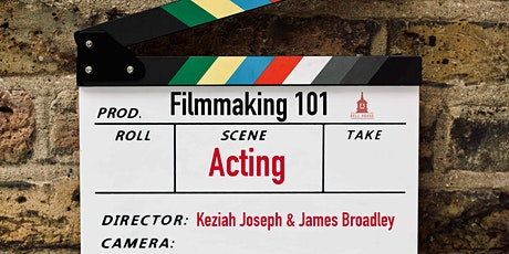 Filmmaking 101: Acting tickets