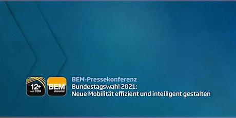 BEM-Pressekonferenz tickets