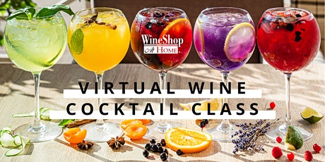 Virtual Wine Cocktail Class tickets