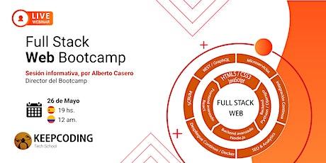 Sesión informativa: Full Stack Web Bootcamp - XI Edición entradas