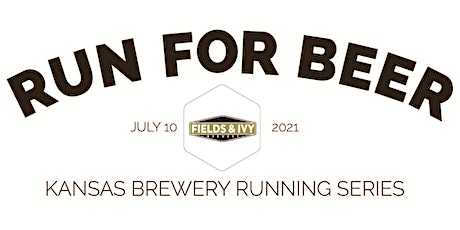 Beer Run - Fields & Ivy Brewery | 2021 Kansas Brewery Running Series tickets