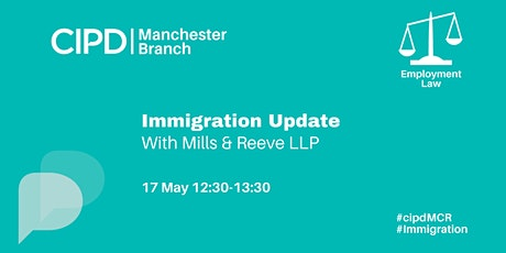 Immigration Update with Mills & Reeve LLP tickets